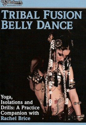 Tribal Fusion Belly Dance DVD Review